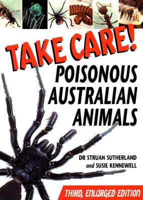 Take Care!: Poisonous Australian Animals (Paperback)