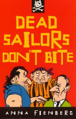 Dead Sailors Don't Bite - A little ark book (Paperback)