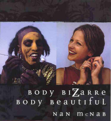 Body Bizarre, Body Beautiful (Paperback)