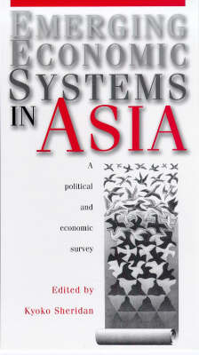 Emerging Economic Systems in Asia: A Political and Economic Survey (Paperback)