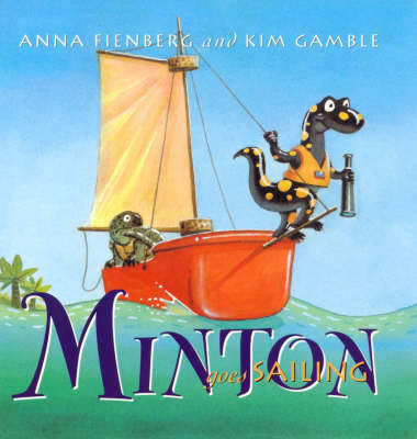 Minton Goes Sailing (Hardback)