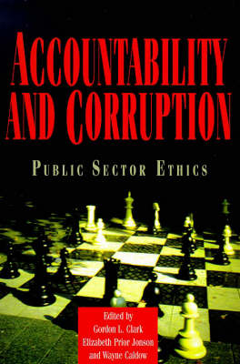 Accountability and Corruption: Public Sector Ethics (Paperback)