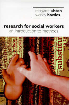 Research for Social Workers: An Introduction to Methods - Studies in society (Paperback)