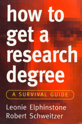 How to Get a Research Degree: A Survival Guide - Allen & Unwin study skills (Paperback)