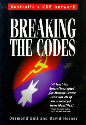 Breaking the Codes: Australia's KGB Network (Paperback)