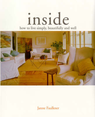 Inside: How to Live Simply, Beautifully and Well (Paperback)