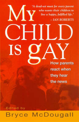 My Child is Gay: How Parents React When They Hear the News (Paperback)