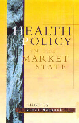 Health Policy in the Market State (Paperback)