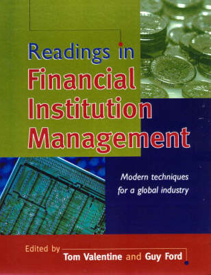 Readings in Financial Institution Management: Modern Techniques for a Global Industry (Paperback)