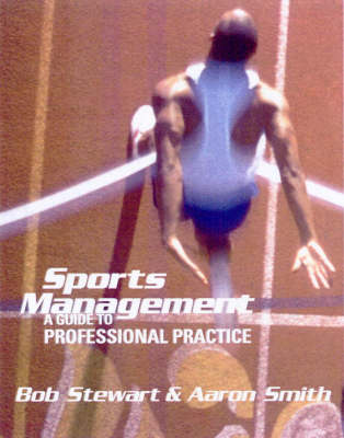 Sports Management: A Guide to Professional Practice (Paperback)