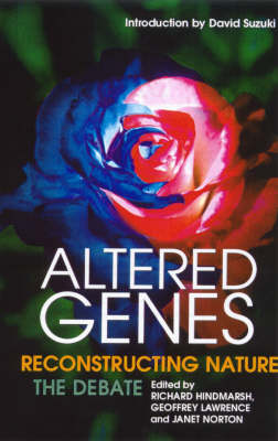 Altered Genes: Re-constructing Nature (Paperback)