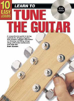 10 Easy Lessons How to Tune Guitar Bk/CD: How to Tune Guitar Bk/CD (Paperback)