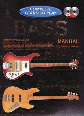 Learn to Play Bass: Complete Learn to Play Bass Manual (Paperback)