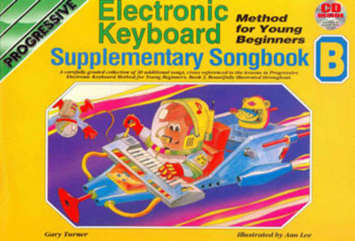 Electronic Keyboard Methods for Young Beginners: Supplementary Songbook B (Paperback)