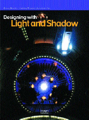 Designing with Light and Shadow - Designing with S. (Hardback)