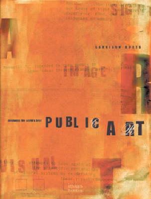 Public Art - Designing the World's Best S. 10 (Hardback)