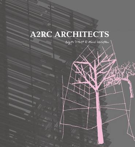 A2RC Architects - The Master Architect Series (Hardback)