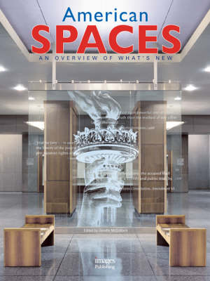 American Spaces: An Overview of What's New - Spaces S. (Hardback)