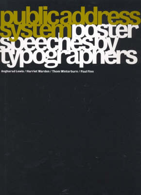 Public Address System: Poster Speeches by Typographers (Hardback)