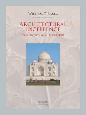 Architectural Excellence: in a Diverse World Culture (Hardback)