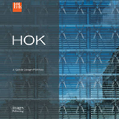 HOK: A Global Design Portfolio (Hardback)