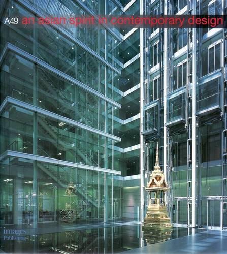 Architects 49: An Asian Spirit in Contemporary Design (Hardback)