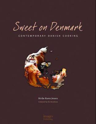 Sweet on Denmark: Danish Deserts (Hardback)