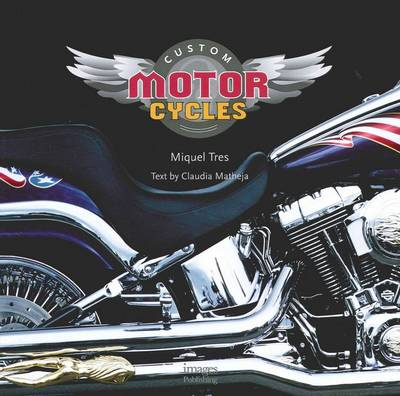 Custom Motorcycles (Hardback)