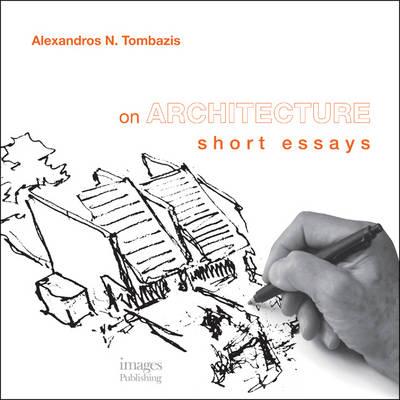 On Architecture: Short Essays (Hardback)