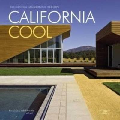 California Cool: Residential Modernism Reborn (Hardback)