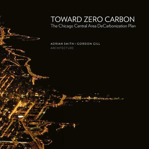 Toward Zero Carbon: The Chicago Central Area (Paperback)