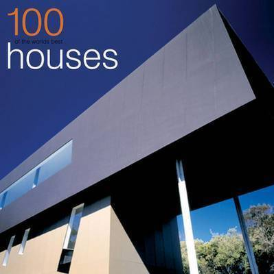 100 of the World's Best Houses: Compact Edition (Hardback)