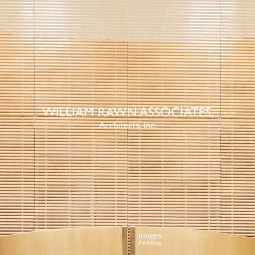 William Rawn & Associates: Architecture Inc. (Hardback)