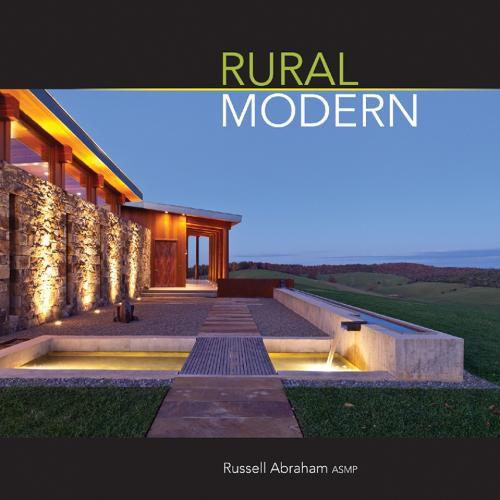 Rural Modern: Rural Residential Architecture (Hardback)