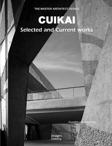 Cuikai: Selected and Current Works (Hardback)