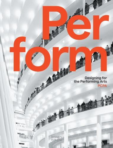 Perform: Designing for the Performing Arts (Hardback)