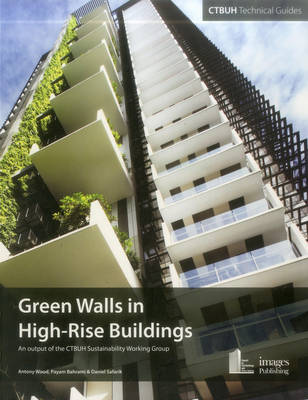 Green Walls in High-Rise Buildings (Paperback)