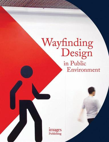 Wayfinding Design in the Public Environment (Hardback)