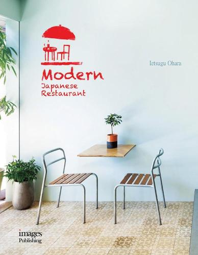 Modern Japanese Restaurant (Hardback)