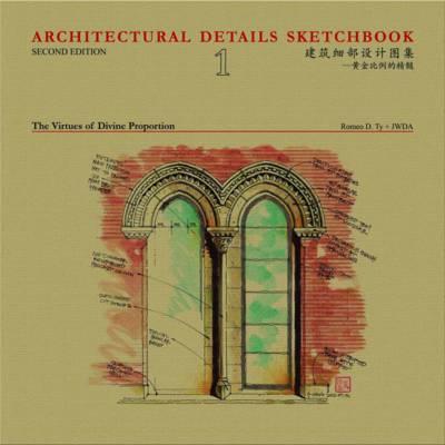 Architectural Details Sketchbook Volume 1: The Virtues of Divine (Hardback)