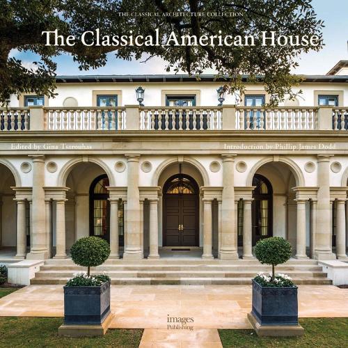 The Classical American House (Hardback)