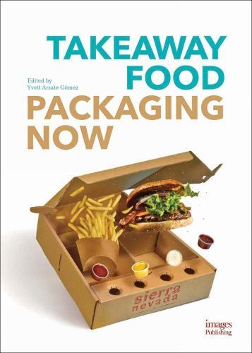 Takeaway Food Packaging Now (Hardback)