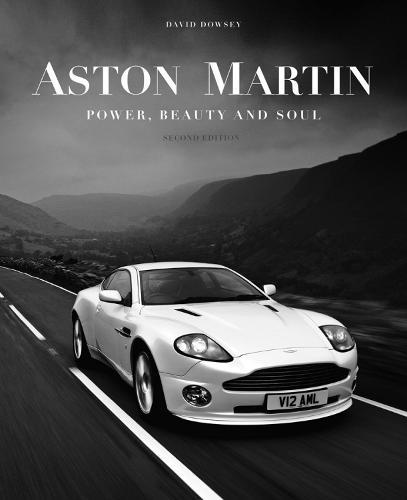 Aston Martin: Power, Beauty and Soul (Hardback)