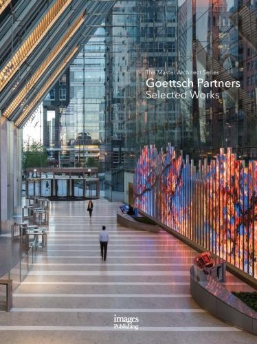 Goettsch Partners: Selected Works (Hardback)