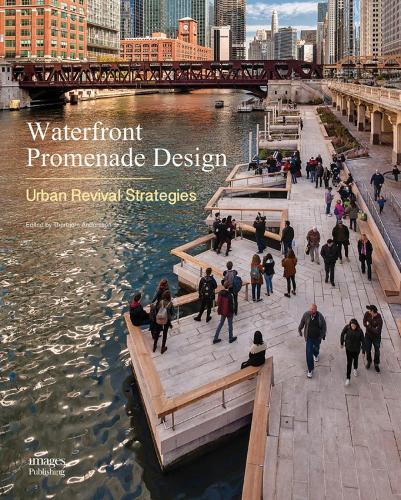 Waterfront Promenade Design: Urban Revival Strategies (Hardback)