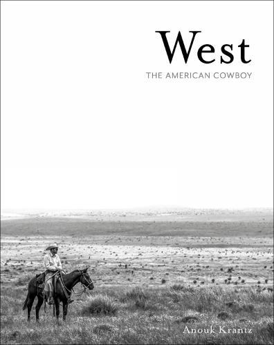 West: The American Cowboy (Hardback)