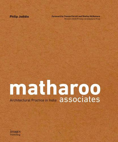 matharoo associates: Architectural Practice in India (Paperback)