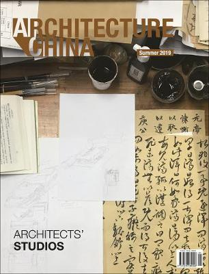 Architecture China: Architects' Studios - Vol. 2, Summer edition 2019 (Paperback)