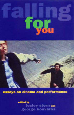 Falling For You: Essays on Cinema and Performance (Paperback)