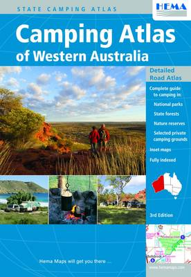 Camping Atlas of Western Australia: Complete Guide to Camping in National Parks, State Forests, Nature Reserves, Selected Private Camping Grounds (Sheet map)
